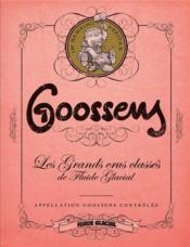 Goossens ; les grands crus classés de Fluide Glacial - Couverture - Format classique