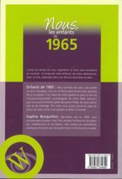 Nous, les enfants de ; 1965 ; de la naissance à l'âge adulte - 4ème de couverture - Format classique