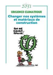 Changer nos systèmes et matériaux de construction - Couverture - Format classique