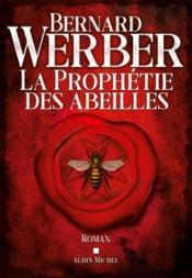 La prophétie des abeilles - Couverture - Format classique