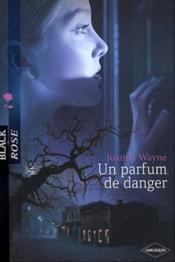 Un parfum de danger - Couverture - Format classique