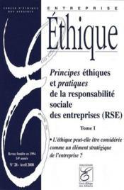 Principes éthiques et pratiques de la responsabilité sociale des entreprises (RSE) t.1 - Couverture - Format classique