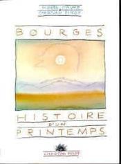 Bourges,Histoire D'Un Printemps - Couverture - Format classique