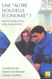 Une Autre Nouvelle Economie ; Services Mutualises ; Ville Et Proximites - Intérieur - Format classique