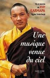 Musique Venue Du Ciel - Xviie Karmapa - Couverture - Format classique