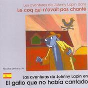 Le Coq Qui N'Avait Pas Chante Francais-Espagnol - Intérieur - Format classique