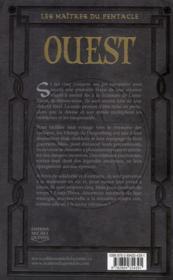 Les maîtres du pentacle t.2 ; ouest - 4ème de couverture - Format classique