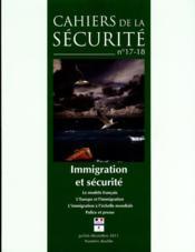 CAHIERS DE LA SECURITE N.17 ; immigration et sécurité - Couverture - Format classique