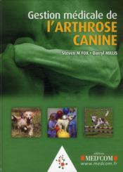 Gestion médicale de l'arthrose canine - Couverture - Format classique