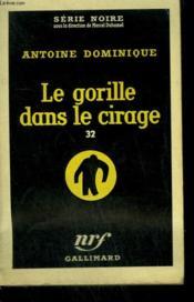 Le Gorille Dans Le Cirage 32. Collection : Serie Noire N° 437 - Couverture - Format classique