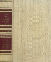 La Bande A Bonnot Suivi De Casque D'Or. Collection : Le Crime Ne Paie Pas. - Couverture - Format classique