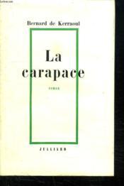 La Carapace. - Couverture - Format classique