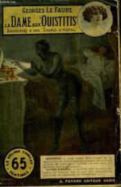 La Dame Aux Ouistitis. Souvenirs D'Une Souris D'Hotel. Collection Le Livre Populaire N° 39. - Couverture - Format classique