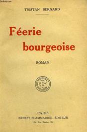 Feerie Bourgeoise. - Couverture - Format classique