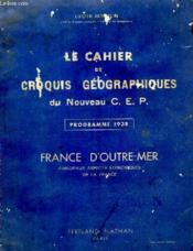 Le Cahier De Croquis Geographiques Du Nouveau Cep - Couverture - Format classique