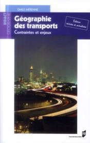 Géographie des transports ; contraintes et enjeux - Couverture - Format classique