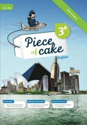 PIECE OF CAKE ; anglais ; 3ème - Couverture - Format classique