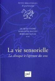 La vie sensorielle ; la clinique à l'épreuve des sens - Intérieur - Format classique