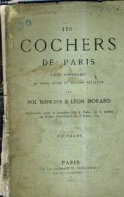 Les Cochers De Paris Piece Populaire En Trois Actes Et Quatre Tableaux. - Couverture - Format classique