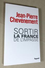 Sortir la France de l'impasse. - Couverture - Format classique