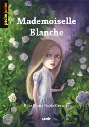 Mademoiselle Blanche - Couverture - Format classique