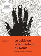 Le guide de la fermentation du Noma - Couverture - Format classique