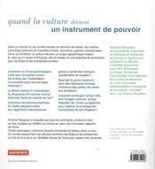 Atlas de la culture ; du soft power au hard power : comment la culture prend le pouvoir - 4ème de couverture - Format classique