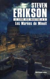 Le livre des martyrs T.5 ; les marées de minuit - Couverture - Format classique