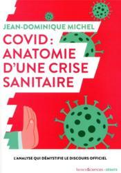Covid-19 : anatomie d'une crise sanitaire - Couverture - Format classique