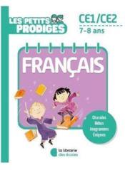 Les petits prodiges ; français ; CE1/CE2 ; 7/8 ans - Couverture - Format classique