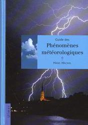 Guide Des Phenomenes Meteorologiques - Intérieur - Format classique