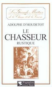 Le Chasseur Rustique - Intérieur - Format classique