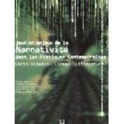 Jeux et enjeux de la narrativité dans les pratiques contemporaines - Couverture - Format classique