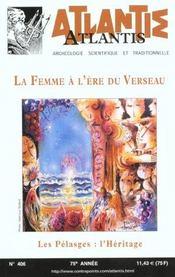 Revue Atlantis N.406 ; La Femme A L'Ere Du Verseau ; Les Pelasges: L'Héritage - Intérieur - Format classique
