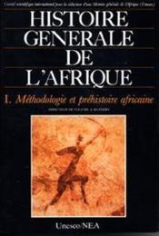 Histoire générale de l'Afrique t.1 ; méthodologie et préhistoire africaine - Couverture - Format classique