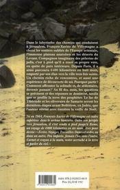 Pèlerin d'Orient ; à pied jusqu'à Jérusalem - 4ème de couverture - Format classique