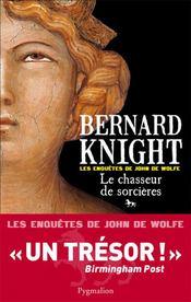 Le chasseur de sorcières ; les enquêtes de John de Wolfe - Couverture - Format classique