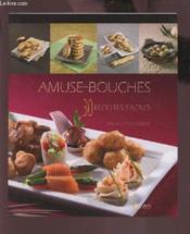 Amuse-bouches ; 30 recettes faciles - Couverture - Format classique