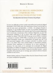 L'oeuvre de Miguel Hernández à partir de 1934 : les révolutions d'une voix ; du labyrinthe des formes à l'essence poétique - 4ème de couverture - Format classique