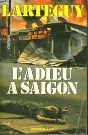L'Adieu A Saigon - Couverture - Format classique