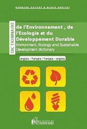 Dictionnaire de l'environnement, de l'écologie et du developpement durable - Couverture - Format classique