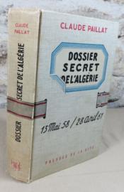 Dossier secret de l'Algérie, 13 mai 58 - 28 avril 61. - Couverture - Format classique