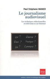 Journalisme Audiovisuel (Le) - Couverture - Format classique