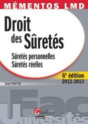 Droit des sûretés ; sûretés personnelles ; sûretés réelles (6e édition) - Couverture - Format classique
