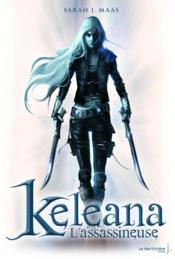 Keleana t.1 ; l'assassineuse - Couverture - Format classique