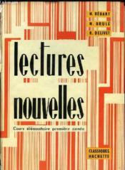 Lectures Nouvelles Cours Elementaire Premiere Annee - Couverture - Format classique