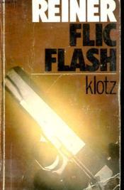 Reiner Flic Flash - Couverture - Format classique