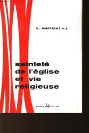 Saintete De L'Eglise Et Vie Religieuse - Couverture - Format classique