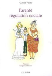 Parente et regulation sociale a madagascar et dans les mascareignes - Couverture - Format classique