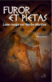 Furor et Pietas ; lune rouge sur Narbo Martius - Couverture - Format classique